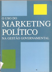 O Uso do Marketing Político na Gestão Governamental