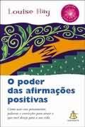 O Poder das Afirmações Positivas - Coleção Autoestima
