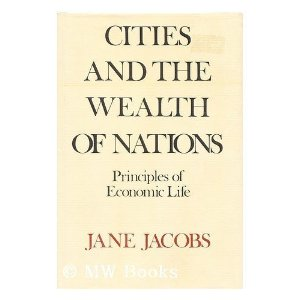 Cities and the Wealth of Nations - Principles of Economic Life