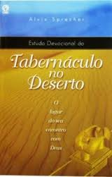 Estudo Devocional do Tabernaculo no Deserto