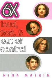 6x Loud, Fast, & Out of Control
