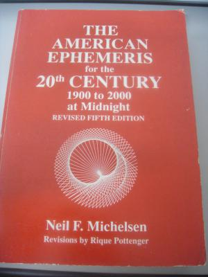 The American Ephemeris For the 20th Century 1900 to 2000 At Midnight