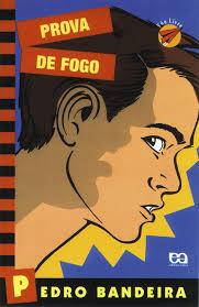 Livro: Prova de Fogo - Pedro Bandeira   Estante Virtual