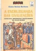 A Encruzilhada das Civilizações