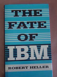 The Fate of Ibm