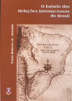 O Estudo das Relaçães Internacionais do Brasil