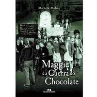 Maggie e a Guerra do Chocolate
