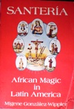 Santería African Magic in Latin America