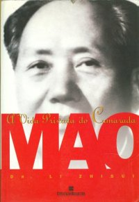 A Vida Privada do Camarada Mao