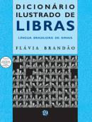 Dicionário Ilustrado de Libras - Língua Brasileira de Sinais