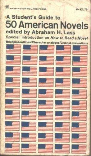 A Students Guide to 50 American Novels