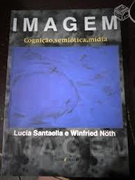 Imagem: Cognição, Semiótica, Mídia