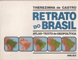 Retrato do Brasil: Atlas-texto de Geopolítica