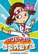 Go Girl Golpes de Carate