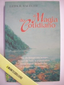 A Magia do Cotidiano