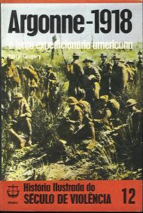 Argonne - 1918  a Força Expedicionária Americana