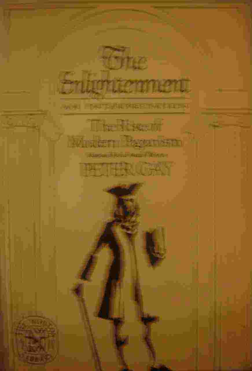 The Enlightenment - the Rise of Modern Paganism