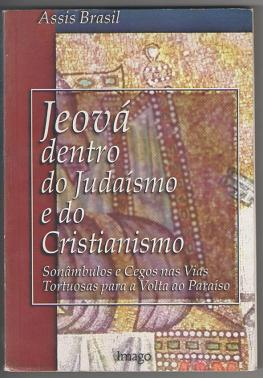 Jeová Dentro do Judaísmo e do Cristianismo