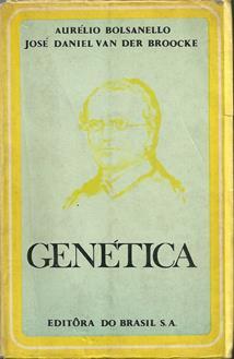 Genética de Aurélio Bolsanello e J. D. Van Der Broocke pela Do Brasil