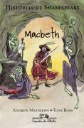 Histórias de Shakespeare Macbeth