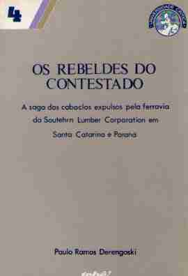 Os Rebeldes do Contestado