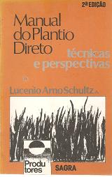Manual do Plantio Direto Técnicas e Perspectivas