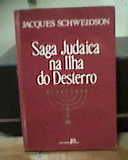 Saga Judaica na Ilha do Desterro