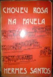 Choveu Rosa na Favela de Hermes Santos (dedicatória) pela Tela (1985)