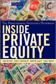 Inside Private Equity the Professional Inverstors Handbook