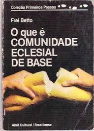O Que é Comunidade Eclesial de Base