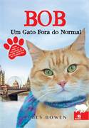 Bob: um Gato Fora do Normal