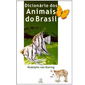Dicionário dos Animais do Brasil