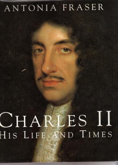 Charles II His Life and Times