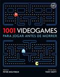 1001 Videogames para Jogar Antes de Morrer