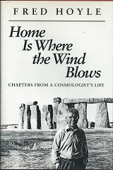 Home is Where the Wind Blows - Chapters From a Cosmologists Life