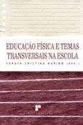 Educacao Fisica na Escola Questoes e Reflexoes
