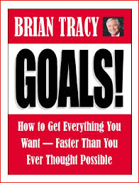 Goals! How to Get Everything You Want Faster Than You Ever Thought