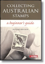 Collecting Australian Stamps a Beginners Guide - Filatelia