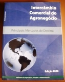 Intercâmbio Comercial do Agronegócio: Principais Mercados de Destino