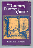 The Continuing Discovery of Chiron