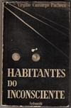 Habitantes do Inconciente