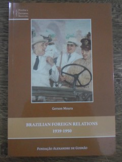 Brazilian Foreign Relations 1939-1950