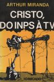Cristo, do Inps à Tv