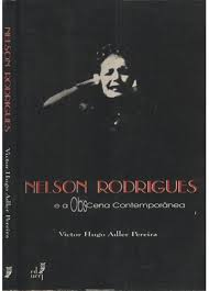 Nelson Rodrigues e a Obscena Contemporânea