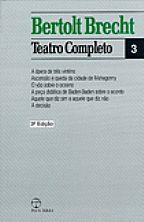 Bertolt Brecht - Teatro Completo 03