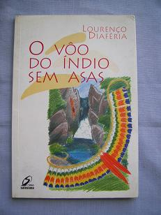 O Vôo do Índio sem Asas