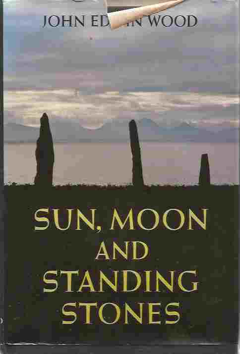 Sun, Moon and Standing Stones