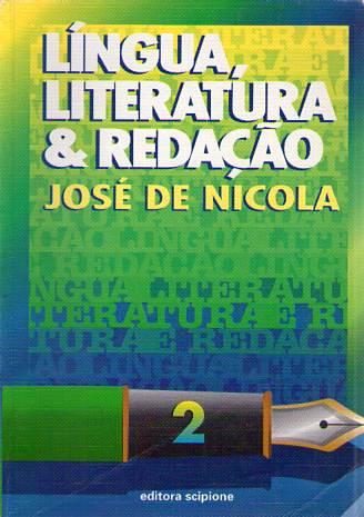 Lingua literatura e Redação 1 de José de Nicola pela scipione (1999)