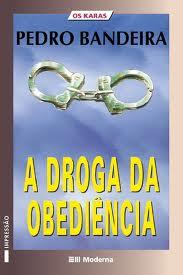 Livro: A Droga da Obediencia - Pedro Bandeira | Estante Virtual
