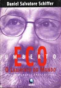 Umberto Eco: o Labirinto do Mundo